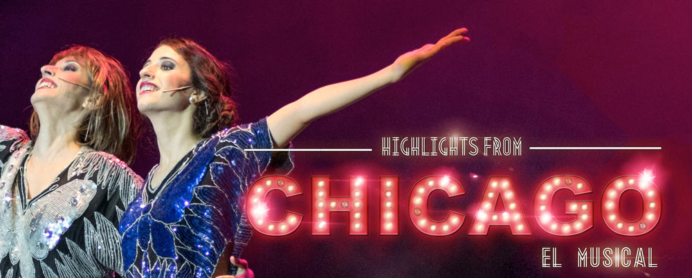 Chicago, El Musical 'Highlights'